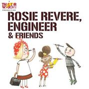 ROSIE REVERE, ENGINEER @ Emelin Theatre |  |  |