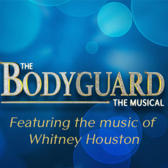 The Bodyguard (musical) @ White Plains Performing Arts Center |  |  |