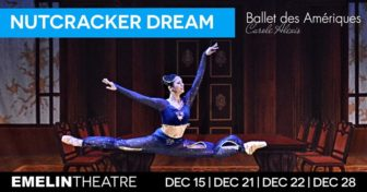 Auditions for The Nutcracker Dream at The Emelin Theatre for the Performing Arts @ The Emelin Theatre for the Performing Arts |  |  |