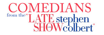 """Comedians From """"The Late Show With Stephen Colbert"""" @ Emelin Theatre 
