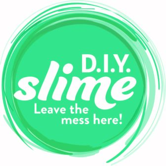 D.I.Y. Slime Open House Weekend! @ D.I.Y. Slime |  |  |