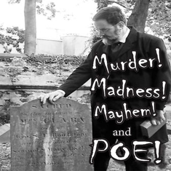 Murder, Madness, Mayhem and Poe with Frank Connelly @ Larchmont Public Library        