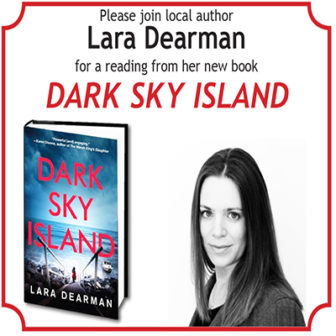 Local Author Lara Dearman, reads from DARK SKY ISLAND @ Larchmont Public Library |  |  |