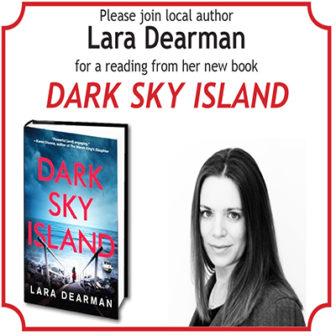 Local Author Lara Dearman, reads from DARK SKY ISLAND @ Larchmont Public Library |  |  |