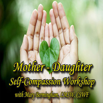 Mother-Daughter Self-Compassion Workshop @ Larchmont Public Library |  |  |