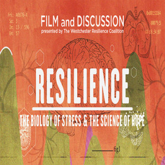 Resilience: the Biology of Stress and the Science of Hope @ Larchmont Public Library |  |  |