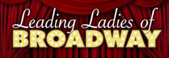 Leading Ladies Of Broadway @ Emelin Theatre