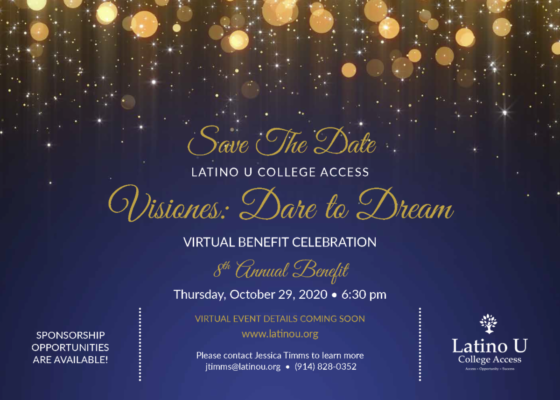 Latino U College Access 8th Annual Visiones Benefit @ Virtual Event |  |  |