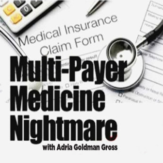 The Multi-Payer Medical Nightmare with Adria Goldman Gross @ Larchmont Public Library |  |  |