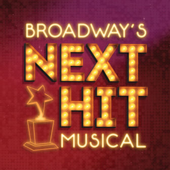 Broadway's Next Hit Musical @ Emelin Theatre |  |  |