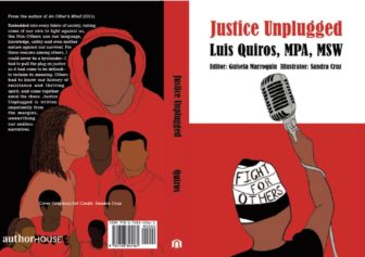 Justice Unplugged - Meet Author Luis Quiros - on Zoom @ Mamaroneck Public Library |  |  |