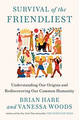 Survival of the Friendliest: Understanding Our Origins & Rediscovering Our Common Humanity @ Mamaroneck Public Library Community Room